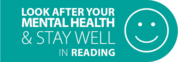 Look after your mental health and stay well in Reading